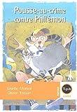 echange, troc Lisette Morival - Pousse-au-crime contre Philémon