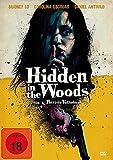 Hidden in the Woods