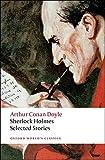 Sherlock Holmes: Selected Stories