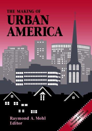 The Making of Urban America