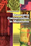 Managing conservation in museums /