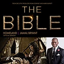 Homeland: The Bible Series Official Sermon  by Dr. Jamal Harrison Bryant Narrated by Dr. Jamal Harrison Bryant