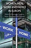 img - for Women, Men, Work and Family in Europe book / textbook / text book