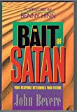 The Bait of Satan-Your Response Determines Your Future (0884137481) by John Bevere