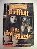 The Mutt in the Iron Muzzle (the adventures of wishbone) (0590634739) by Friedman, Michael Jan