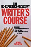 No Experience Necessary Writer's Course (0812831349) by Edelstein, Scott