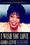 img - for I Wish You Love: A Memoir book / textbook / text book