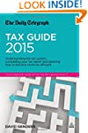 The Daily Telegraph Tax Guide 2015: U...