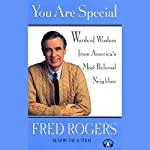 You Are Special | Fred Rogers