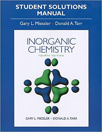 Solution Manual for Inorganic Chemistry written by Gary Miessler