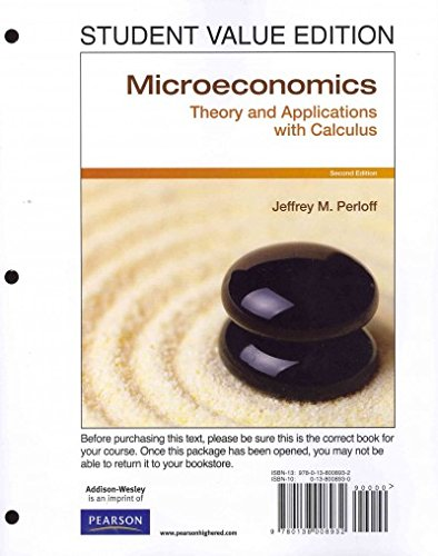 Microeconomics: Theory and Applications With Calculus...
