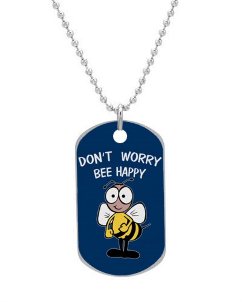 Don't Worry Bee Happy Fashion Custom Dog Tag (Bigger Size) Pet Tag Neck Chain Key Chain Aluminum Dog Tag Dimensions 1.3X2.2X0.1 inches ,Comes with 30 inches beads chain