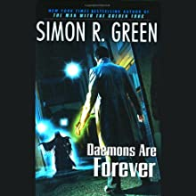 Daemons Are Forever: Secret Histories, Book 2 (       UNABRIDGED) by Simon R. Green Narrated by Stuart Blinder