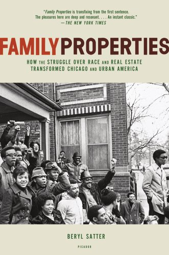 Family Properties: How the Struggle Over Race and Real...