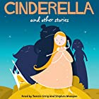 Cinderella and Other Stories (       UNABRIDGED) by  AudioGO Ltd Narrated by Stephen Mangan, Tamsin Greig