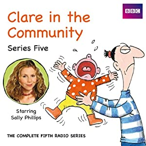Clare in the Community: Series 5 | [Harry Venning, David Ramsden]
