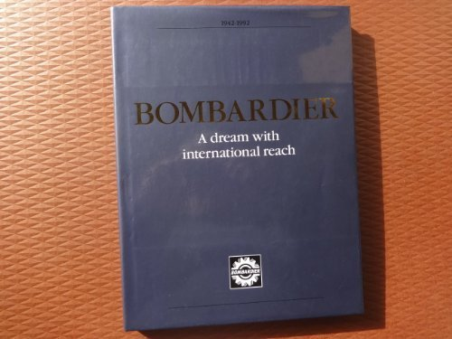 bombardier-a-dream-with-international-reach-by-bombardier-inc-1992-01-01