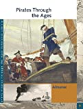 img - for Pirates Through the Ages Reference Library (3 volume set, plus Cumulative Index) book / textbook / text book