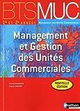 echange, troc Patrick Beaugrand, Brigitte Druesne - Management des unités commerciales, BTS 1re et 2e années : Management et gestion des unités commerciales