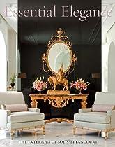 Free Essential Elegance: The Interiors of Solis Betancourt Ebooks & PDF Download