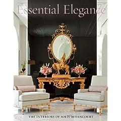 Essential Elegance: The Interiors of Solis Betancourt