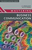 img - for Mastering Business Communication (MacMillan Master Series (Business)) by Lysbeth A Woolcott (1983-09-15) book / textbook / text book