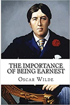 The Importance of Being Earnest Paperback – November 29, 2014