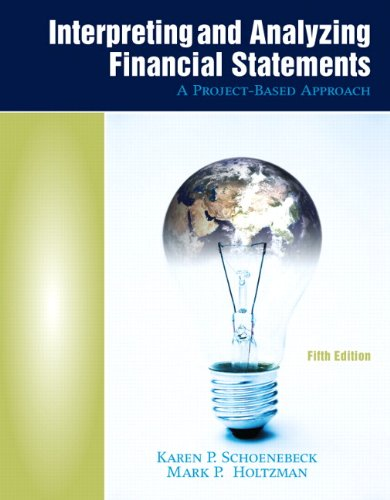 Interpreting and Analyzing Financial Statements (5th...