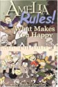 Amelia Rules! Volume 2: What Makes You Happy (Amelia Rules)