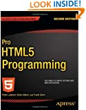 Pro HTML5 Programming (Expert's Voice in Web Development)