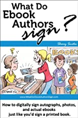 What Do Ebook Authors Sign? Book 1: Tools & Technology