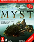 Myst: Revised and Expanded Edition: The Official Strategy Guide (Prima's Secrets of the Games, Vol 1) (0761501029) by Barba, Rick