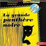 echange, troc Paul François - La Grande Panthère noire (1 livre + 1 CD audio)