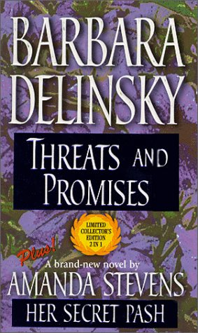 Threats and Promises / Her Secret Past (Harlequin 50th Anniversary Collection #3), BARBARA DELINSKY, AMANDA STEVENS