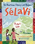 Selavi, That is Life: A Haitian Story...