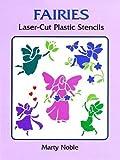 Fairies Laser-Cut Plastic Stencils (Laser-Cut Stencils) (0486400417) by Noble, Marty