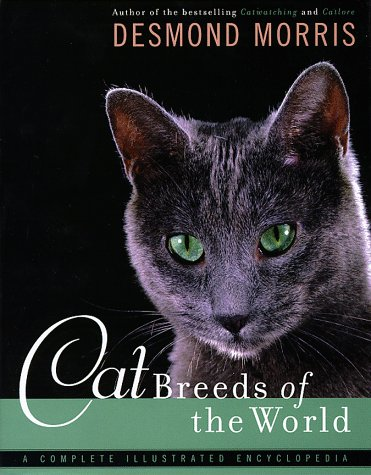 Cat Breeds of the World, Desmond Morris