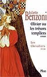 Olivier ou le Trésor des Templiers par Benzoni