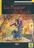 echange, troc Susanna Longo, Régine Boutégège - La fugue de Bach