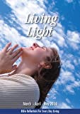 img - for Living Light: March - April - May 2014 book / textbook / text book