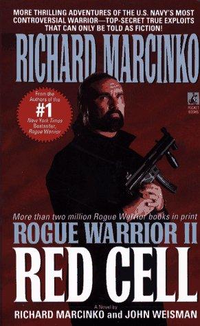 Rogue Warrior II: Red Cell, Marcinko,Richard