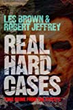Real Hard Cases: True Crime from the Streets