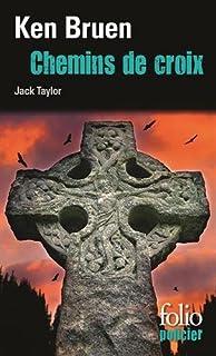 Chemins de croix : une enquête de Jack Taylor