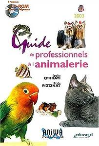 Guide des professionnels de l'animalerie [MULTI]