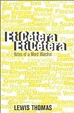Et Cetera, Et Cetera: Notes of a Word-Watcher (1566491665) by Thomas, Lewis