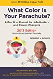 What Color Is Your Parachute? (Turtleback School & Library Binding Edition) (What Color Is Your Parachute? (Pb)) (0606268421) by Bolles, Richard Nelson