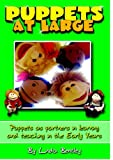 Puppets at Large (1904866026) by Linda Bentley