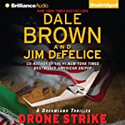 Drone Strike: Dale Brown's Dreamland Series, Book 15 | [Dale Brown, Jim DeFelice]