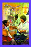 Celebrating Our Mothers&#39; Kitchens