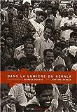 echange, troc Georges Dussaud, Martine Chemana - Dans la lumière du Kerala: 84 photographies en bichromie de Georges Dussaud